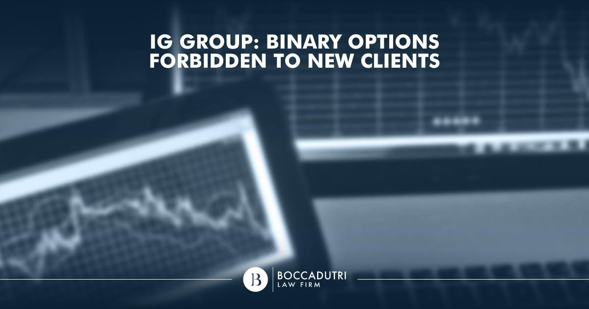 IG Group: binary options forbidden to new clients