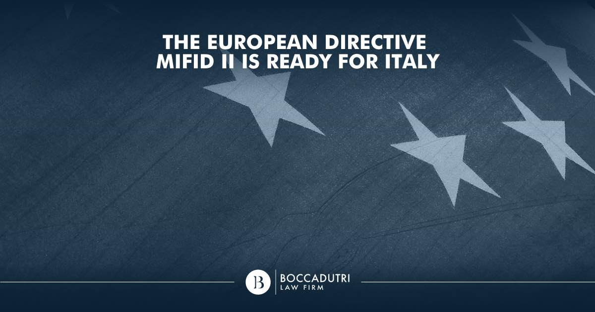 The European Directive MiFID II is ready for Italy