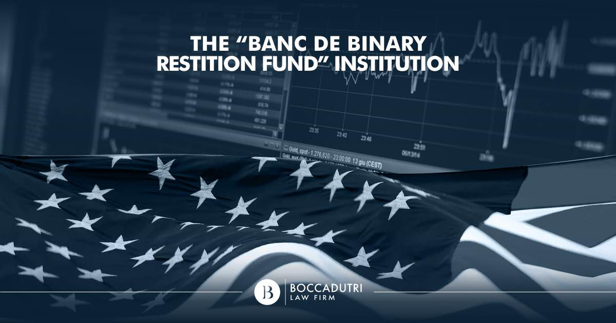 """The """"Banc de Binary Restition Fund"""" Institution"""